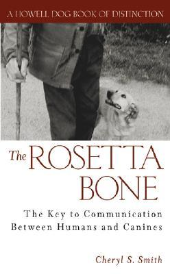 The Rosetta Bone by Cheryl S. Smith