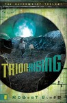 Trion Rising (Shadowside Trilogy #1)