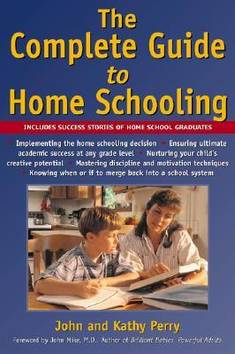 The Complete Guide to Homeschooling