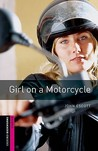 Girl on a Motorcycle by John Escott