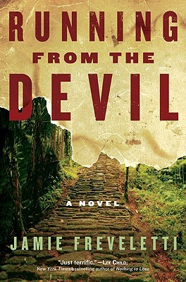 Running from the Devil by Jamie Freveletti