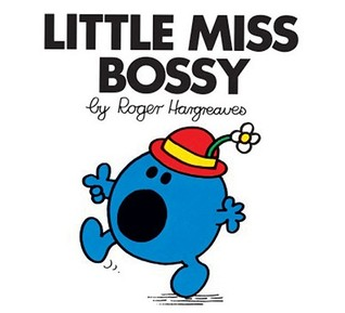 Little Miss Bossy by Roger Hargreaves