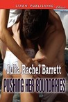 Pushing Her Boundaries (Siren Publishing Classic)