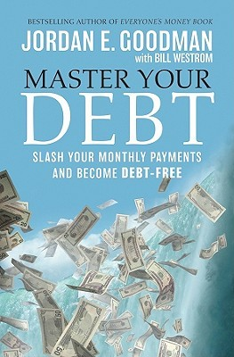 Master Your Debt by Jordan Goodman