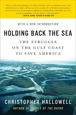 Holding Back the Sea by Christopher Hallowell