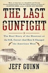 The Last Gunfight by Jeff Guinn