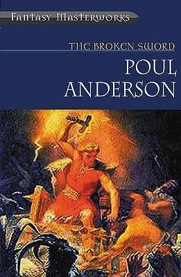 The Broken Sword by Poul Anderson