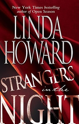 Strangers in the Night by Linda Howard