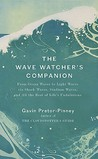 The Wave Watcher's Companion: From Ocean Waves to Light Waves via Shock Waves, Stadium Waves, and All the Rest of Life's Undulations
