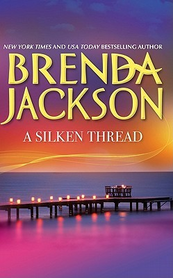A Silken Thread by Brenda Jackson