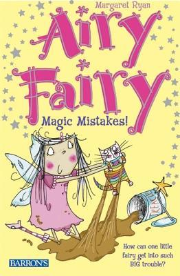 Magic Mistakes! by Margaret Ryan