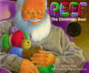 Peef: The Christmas Bear (Peef the Bear)