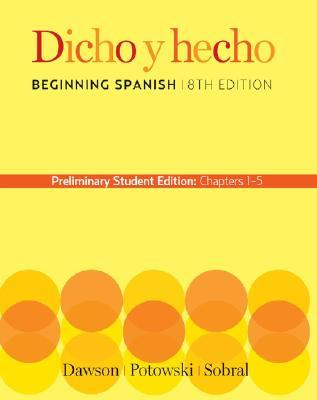 Dicho 8th Edition Chapters 1-5 Preliminary