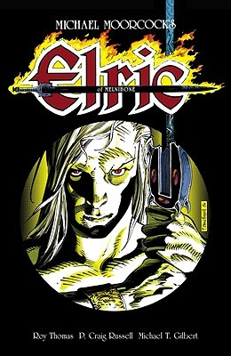Michael Moorcock's Elric of Melnibone by Roy Thomas