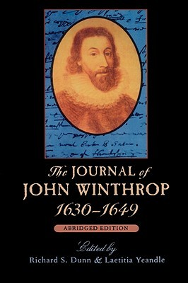 The Journal of John Winthrop, 1630-1649: Abridged Edition