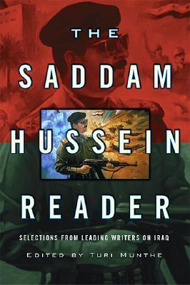 The Saddam Hussein Reader by Turi Munthe