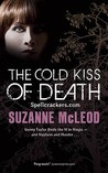 The Cold Kiss of Death (Spellcrackers.com, # 2)