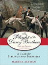 The Plight of the Darcy Brothers by Marsha Altman