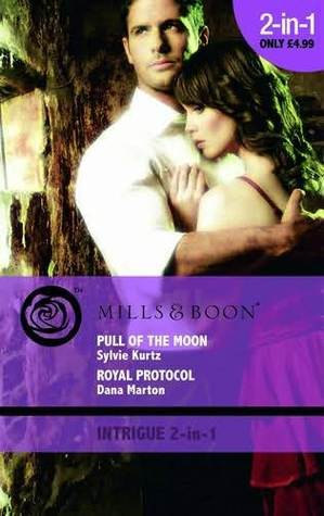 Pull of the Moon / Royal Protocal