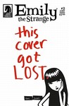 Emily The Strange: This Cover Got Lost (Dark Horse Comics Series 1, Issue #2 - The Lost Issue(s))