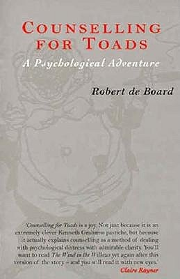 Counselling for Toads by Robert De Board