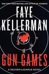 Gun Games: A Decker/Lazarus Novel (Peter Decker and Rina Lazarus, #20)