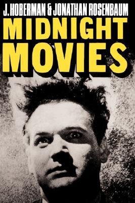 Midnight Movies by J. Hoberman