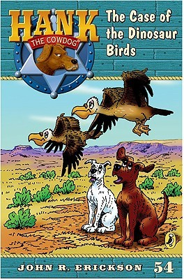 The Case of the Dinosaur Birds by John R. Erickson