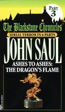 Ashes to Ashes:  The Dragon's Flame