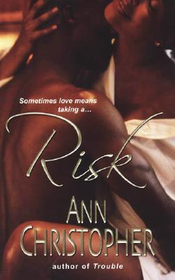 Risk by Ann Christopher