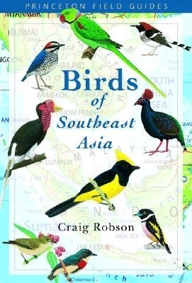Birds of Southeast Asia by Craig Robson
