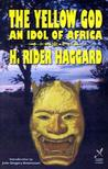 Yellow God: An Idol of Africa