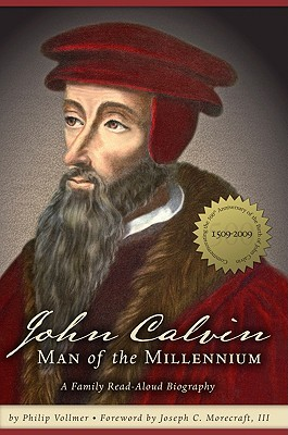 John Calvin by Philip Vollmer