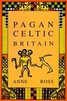Pagan Celtic Britain