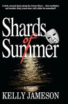Shards of Summer