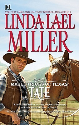 McKettricks of Texas by Linda Lael Miller