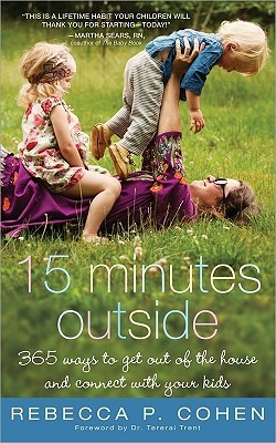 Fifteen Minutes Outside by Rebecca P. Cohen