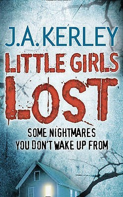 Little Girls Lost by Jack Kerley