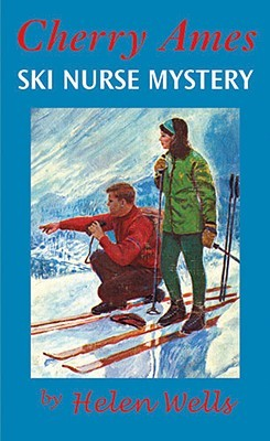 Ski Nurse Mystery by Helen Wells