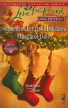 Together for the Holidays (Steeple Hill Love Inspired (Large Print))