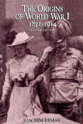 The Origins of World War I, 1871-1914 by Joachim Remak