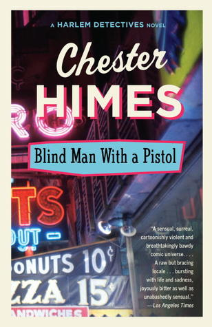Blind Man with a Pistol by Chester Himes
