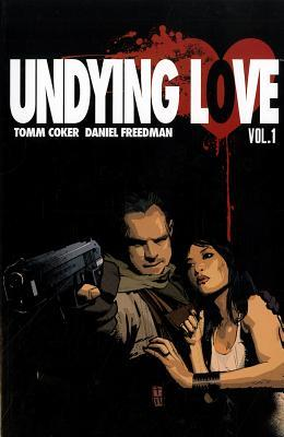 Undying Love by Tomm Coker