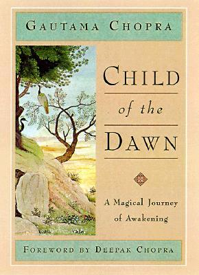 Child of the Dawn by Gautama Chopra