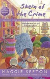 Skein of the Crime (A Knitting Mystery, #8)