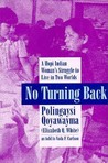 No Turning Back: A Hopi Woman's Struggle to Live in Two Worlds
