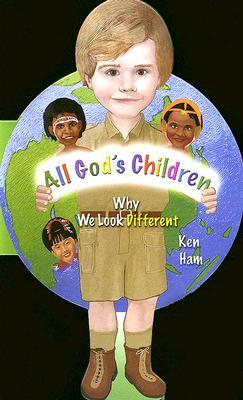 All God's Children by Ken Ham