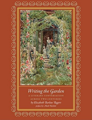 Writing the Garden: A Literary Conversation across Two Centuries
