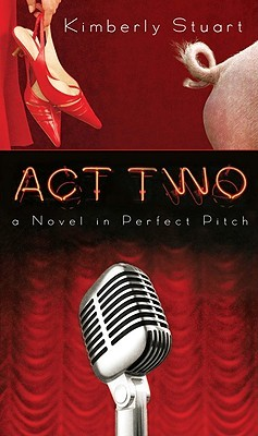 Act Two by Kimberly Stuart