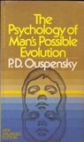 The Psychology of Man's Possible Evolution